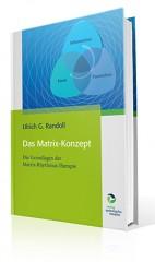 Das Buch zum Matrix-Konzept